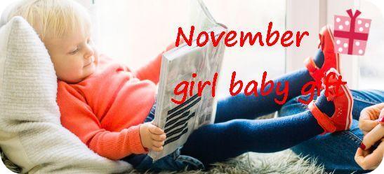 11月生まれの女の子へ贈る出産祝い